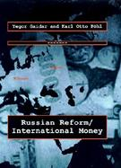 Russian Reform/International Money cover