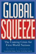 Global Squeeze: The Coming Crisis for First-World Nations cover