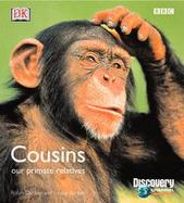 Cousins: Our Primate Relatives cover