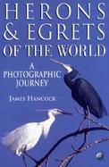 Herons and Egrets of the World A Photographic Journey cover