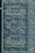Adenosine Receptors and Parkinson's Disease cover