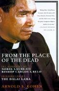 From the Place of the Dead: The Epic Struggle of Bishop Belo of East Timor cover