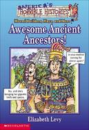 Awesome Ancient Ancestors!: Mound Builders, Maya, and More cover
