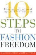 10 Steps to Fashion Freedom Discover Your Personal Style from the Inside Out cover