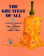 The Greatest of All A Japanese Folktale cover
