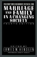 Instructor's Resource Manual for Marriage and Family in a Changing Society cover