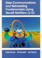 Data Communications and Networking Fundamentals Using Novell Netware (3.12) cover
