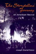 The Storytellers' Journey An American Revival cover