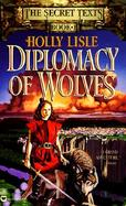 Diplomacy of Wolves cover