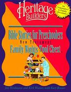 Bible Stories for Preschoolers Family Nights Tool Chest New Testament cover