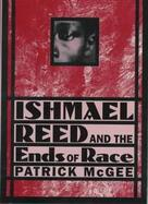 Ishmael Reed and the Ends of Race cover