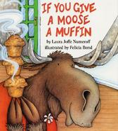 If You Give a Moose a Muffin cover