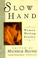 Slow Hand Women Writing Erotica cover