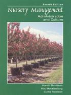 Nursery Management: Administration and Culture cover