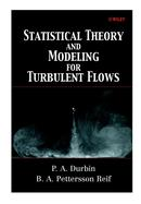 Statistical Theory and Modeling for Turbulent Flows cover