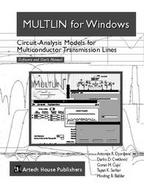 Multlin for Windows Circuit-Analysis Models for Multiconductor Transmission Lines  Software and User's Manual cover