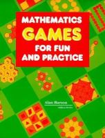 Mathematics Games for Fun and Practice cover