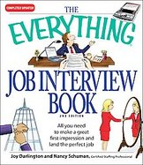 Everything Job Interview Book All You Need to Make a Great First Impression and Land the Perfect Job cover