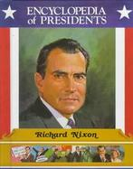 Richard Nixon, Thirty-Seventh President of the United States cover