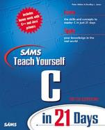 Sams Teach Yourself C in 21 Days cover