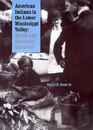 American Indians in the Lower Mississippi Valley Social and Economic Histories cover
