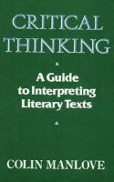 Critical Thinking A Guide to Interpreting Literary Texts cover