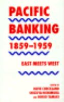 Pacific Banking, 1859-1959: East Meets West cover