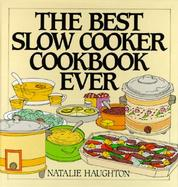 The Best Slow Cooker Cookbook Ever cover