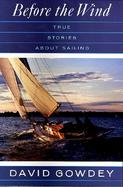 Before the Wind: True Stories About Sailing cover