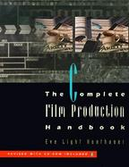 The Complete Film Production Handbook with CDROM cover