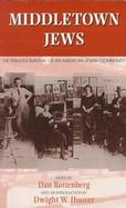 Middletown Jews The Tenuous Survival of an American Jewish Community cover