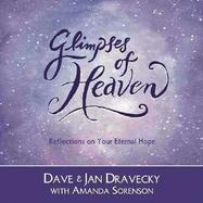 Glimpses of Heaven: Reflections on Your Eternal Hope cover