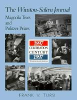 The Winston-Salem Journal Maagnolia Trees and Pulitzer Prizes cover