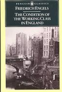 The Condition of the Working Class in England cover
