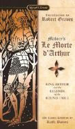 Malory's Le Morte D' Arthur King Arthur and the Legends of the Round Table cover
