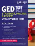 Kaplan GED Test 2016 Strategies, Practice, and Review with 2 Practice Tests : Book + Online cover