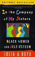 In the Company of My Sisters: Black Women and Self-Esteem cover