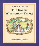 In the Days of the Salem Witchcraft Trials cover