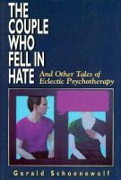 The Couple Who Fell in Hate And Other Tales of Eclectic Psychotherapy cover
