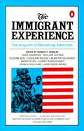 Immigrant Experience the Anguish of Becoming American The Anguish of Becoming American cover