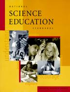 National Science Education Standards Observe, Interact, Change, Learn cover