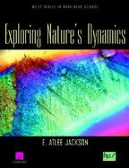 Exploring Nature's Dynamics cover
