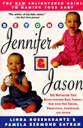Beyond Jennifer and Jason: An Enlightened Guide to Naming Your Baby cover