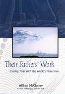Their Fathers' Work Casting Nets With the World's Fishermen cover
