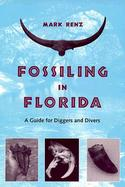 Fossiling in Florida A Guide for Diggers and Divers cover
