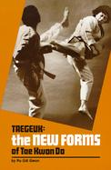 Taegeuk The New Forms of Tae Kwon Do cover