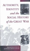 Authority, Identity, and the Social History of the Great War cover