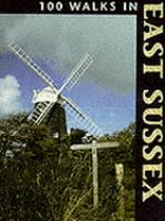 100 Walks in East Sussex cover