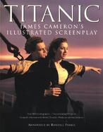 Titanic James Cameron's Illustrated Screenplay cover
