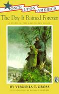 The Day It Rained Forever A Story of the Johnstown Flood cover